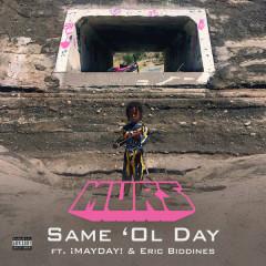 Same 'Ol Day (Single)