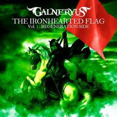 The Ironhearted Flag Vol. 1 - Regeneration Side
