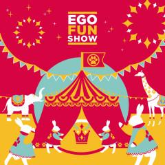Ego Fun Show