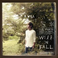 Will In Fall - K.will