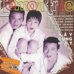 Lemon Tree - Mỹ Linh,Lam Trường,Trung Kiên