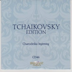 Tchaikovsky Edition CD 46