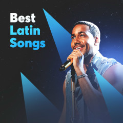 Best Latin Songs