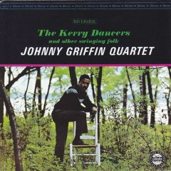The Kerry Dancers - Johnny Griffin