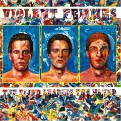 The Blind Leading the Naked - Violent Femmes