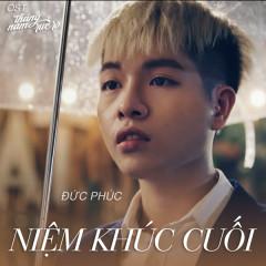 Niệm Khúc Cuối (Tháng Năm Rực Rỡ OST) (Single)