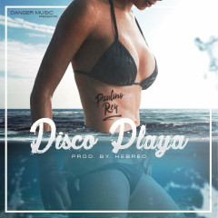 Disco Playa (Single) - Paulino Rey