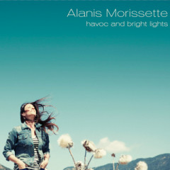 Havoc And Bright Lights - Alanis Morissette