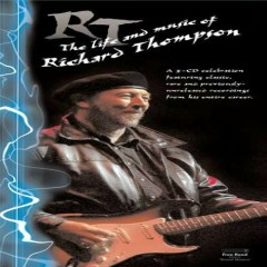 The Life and Music of Richard Thompson (CD3)