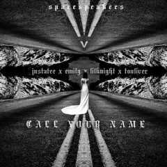 Call Your Name (Single) - JustaTee, Emily, LK, Touliver
