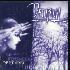 Remember (CDEP) - Delirium