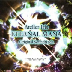 Atelier Iris ETERNAL MANA Original Soundtrack CD1 No.2