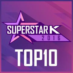 Superstar K 2016 Top 10