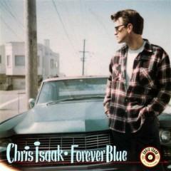 Forever Blue - Chris Isaak
