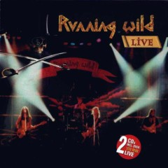 Live 2002 - Running Wild (CD 1) - Running Wild