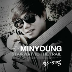 Staircase Of The Trail (Mini Album) - Min Young