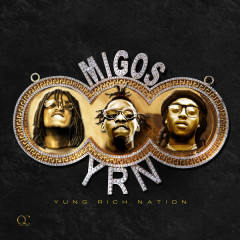 Yung Rich Nation - Migos