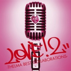 Love! 2 - Thelma Best Collaborations