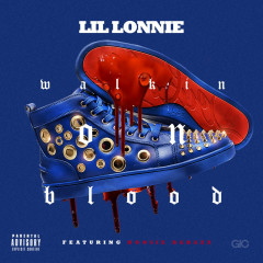 Walkin On Blood (Single) - Lil Lonnie