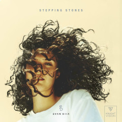 Stepping Stones (Single) - EVAN GIIA