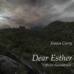 Dear Esther OST - Jessica Curry