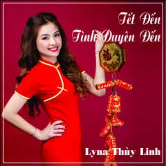 Tết Đến Tình Duyên Đến - Lyna Thùy Linh
