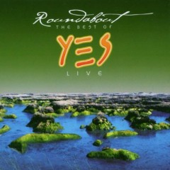 Roundabout  (Best of Yes Live) - Yes