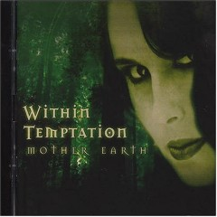 Mother Earth (Singles Mix) - Within Temptation