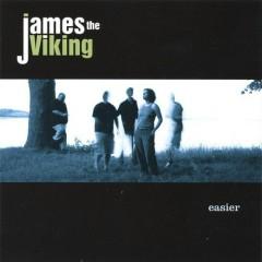 Easier - James The Viking