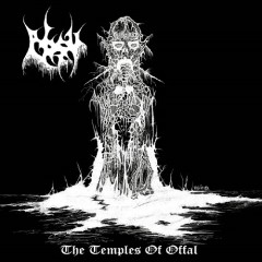 The Temples Of Offal / Return Of The Ancients