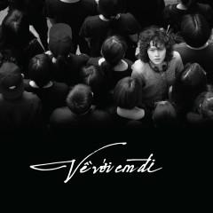 Về Với Em Đi (Single) - Tiên Tiên