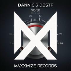 Noise (Single) - Dannic, DBSTF