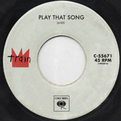 Play That Song (Single)