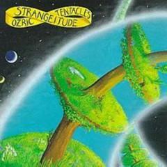 Strangeitude - Ozric Tentacles