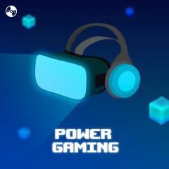 Power Gaming