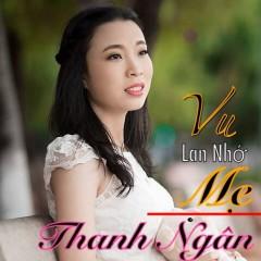 Album Vu Lan Nhớ Mẹ - Thanh Ngân