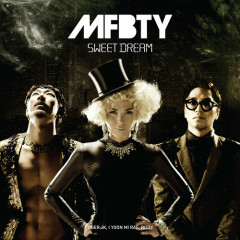 SWEET DREAM - MFBTY