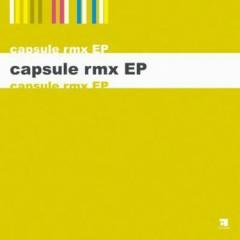 Capsule RMX EP - Capsule