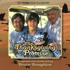 The Thanksgiving Promise OST (P.2) - Bruce Broughton