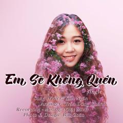 Em Sẽ Không Quên (Single) - Kim Ngân