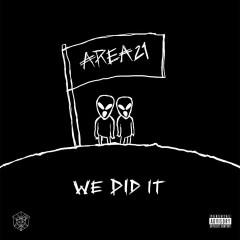 We Did It (Single) - Area21
