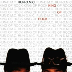 King Of Rock (Expanded Edition) - Run-D.M.C.