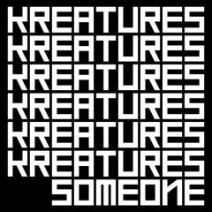 Someone (Mini Album) - KREATURES
