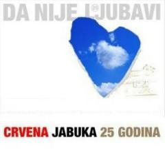 Da nije ljubavi - 25 godina (CD5)