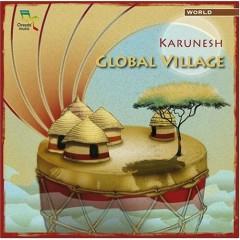 Global Village - Karunesh