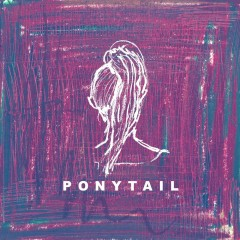 Ponytail (Single)