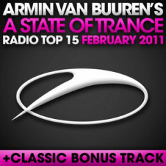 A State Of Trance Radio Top 15 February 2011