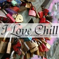I Love Chill - Finest Ambient Lounge And Chillout Music (No. 1)