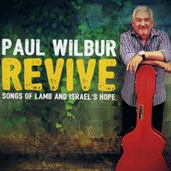 Revive - Paul Wilbur