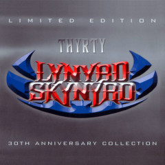 Thyrty - The 30th Anniversary Collection (CD1) - Lynyrd Skynyrd